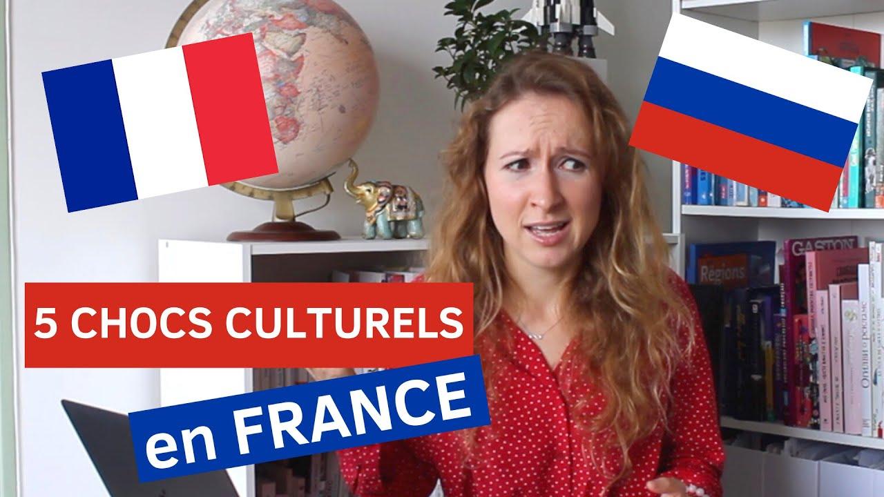 5 CHOCS CULTURELS EN FRANCE